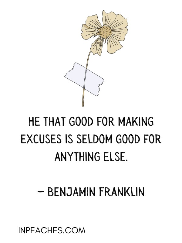 Inspiring stop making excuses quotes