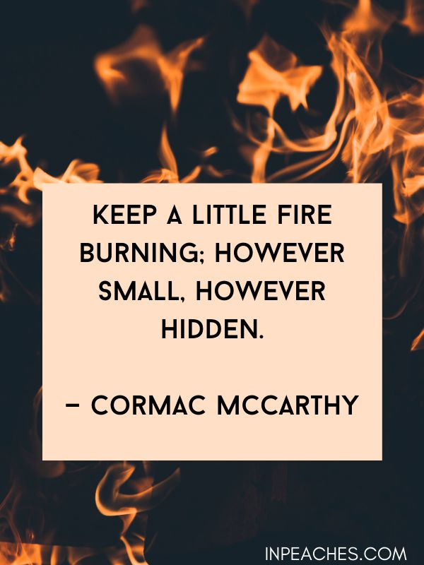 More fire quotes and quotes about fire